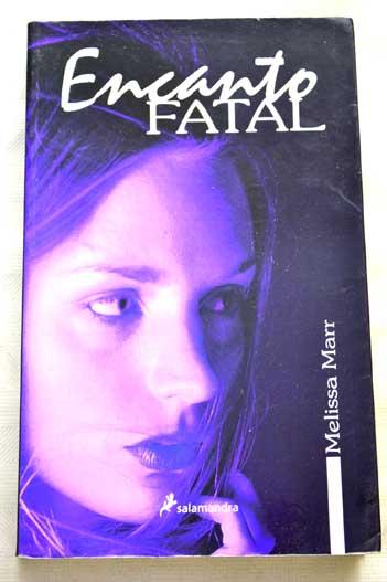libro encanto fatal melissa marr