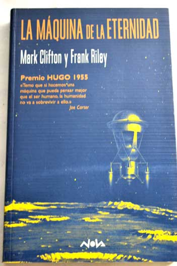 La máquina de la eternidad / Mark Clifton