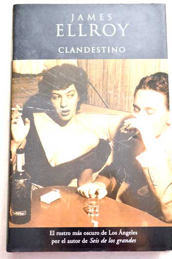 Clandestino / James Ellroy