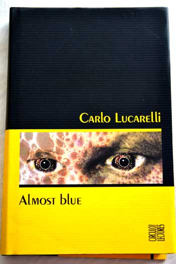 Almost Blue / Carlo Lucarelli