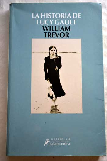 La historia de Lucy Gault / William Trevor