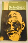 The teachings of Ramana Maharshi in his own words / Arthur Osborne
