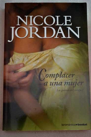 nicole jordan complacer a una mujer