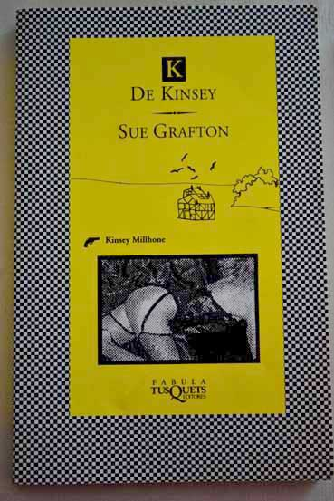 K de Kinsey / Sue Grafton