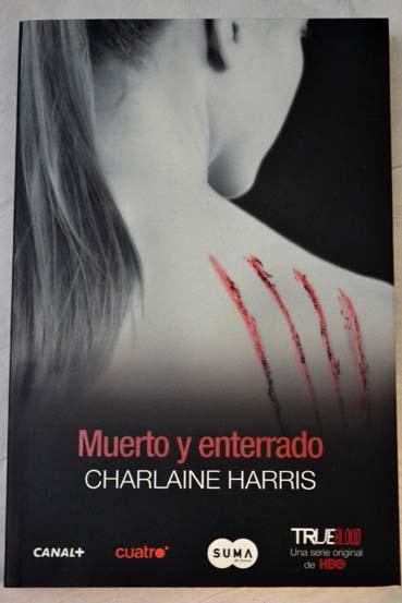 Muerto Y Enterrado Charlaine Harris