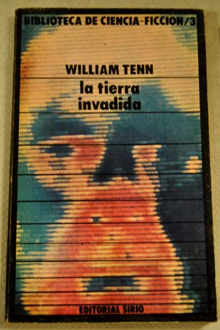 La tierra invadida / william Tenn