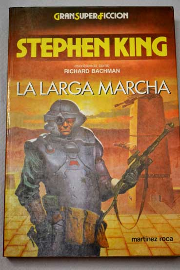 La larga marcha / Stephen King