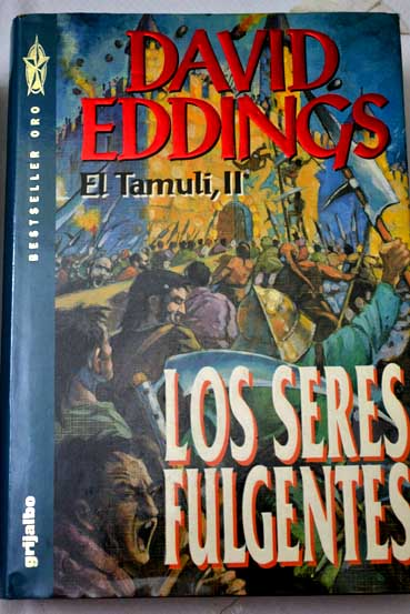 Los seres fulgentes / David Eddings