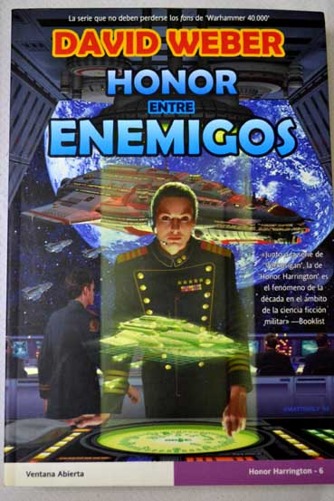 Honor entre enemigos / David Weber
