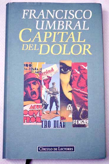 Capital del dolor / Francisco Umbral