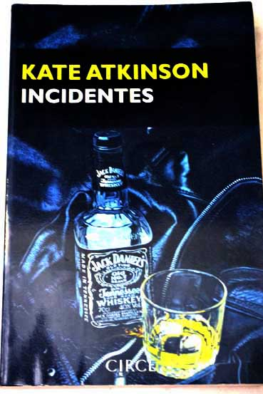 Incidentes / Kate Atkinson