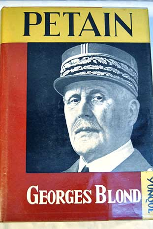Petain / Georges Blond