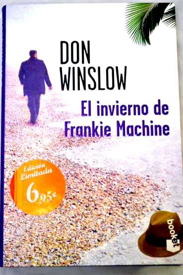 El invierno de Frankie Machine / Don Winslow