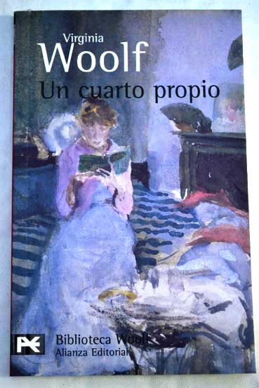Un cuarto propio / Virginia Woolf