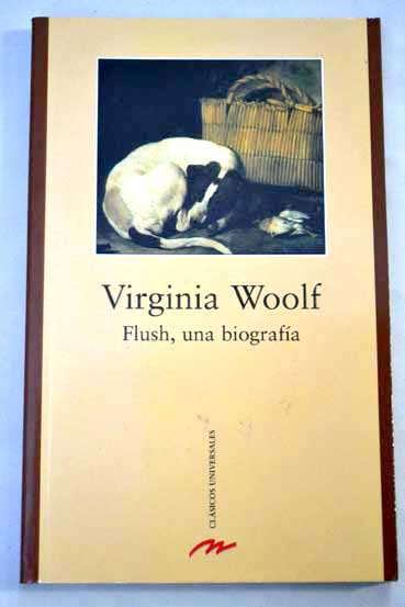 Flush una biografía / Virginia Woolf