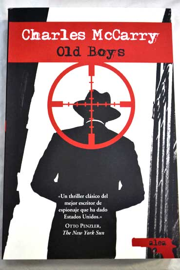 Old boys / Charles McCarry