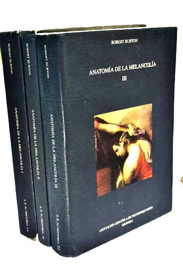 anatomia de la melancolia | robert burton