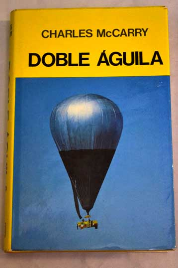 Doble águila / Charles McCarry