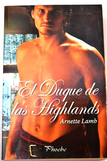 El duque de las Highlands / Arnette Lamb