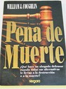 Pena de muerte / William J Coughlin