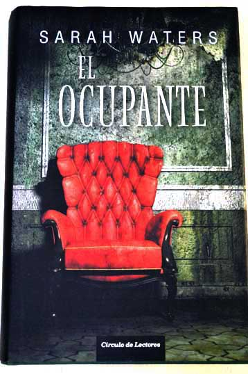 El ocupante / Sarah Waters