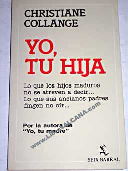 Yo tu hija / Christiane Collange