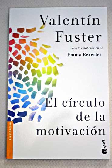 El Circulo De La Motivacion Valentin Fuster