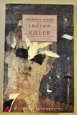 Indian killer / Sherman Alexie