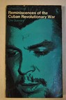 Reminiscences of the Cuban Revolutionary War / Ernesto Che Guevara