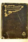 Don Fernando or variations on some Spanish themes / William Somerset Maugham