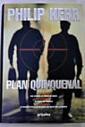 Plan quincenal / Philip B Kerr