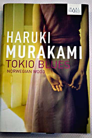 Tokio blues norwergian wood / Haruki Murakami