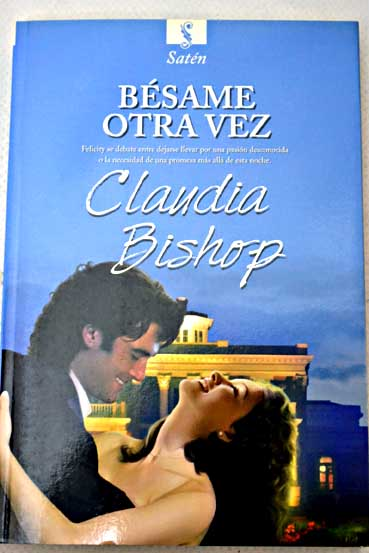 Bésame otra vez / Claudia Bishop