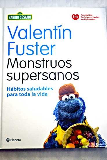 Monstruos Supersanos Valentin Fuster