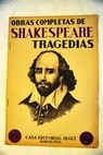 Obras completas tragedias N º 9 tomo 1 El Rey Lear 24 25 y 26 / William Shakespeare