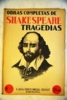 Obras completas tragedias N º 12 tomo 1 Romeo y Julieta 33 34 y 35 / William Shakespeare