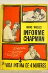 Informe chapman / Irving Wallace