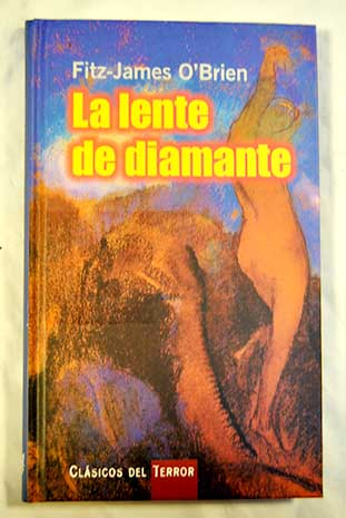 La lente del diamante / Fitz James O Brien
