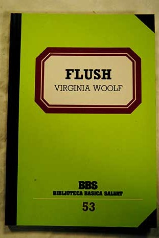 Flush / Virginia Woolf