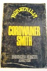 Nostrilia / Cordwainer Smith