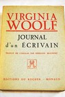 Journal d un Écrivain / Virginia Woolf
