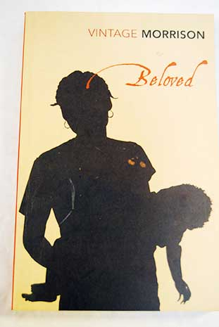 Beloved / Toni Morrison