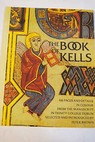 The book of kells / Peter Brown