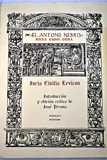Ivris civilis lexicon / Antonio de Nebrija