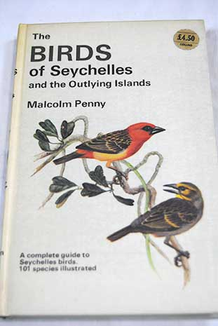 The birds of seychelles and the outlying islands / Malcolm Penny