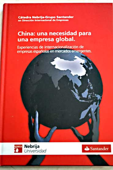China una necesidad para una empresa global