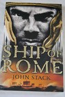 Ship of Rome / John Stack