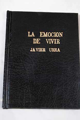 LA EMOCION DE VIVIR JAVIER URRA PDF DOWNLOAD